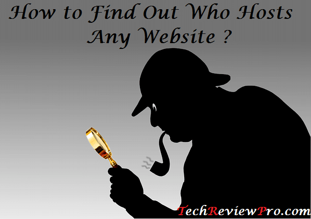How to Know Who Hosts The Site - Discover Which Hosting Provider is Hosting Any Website