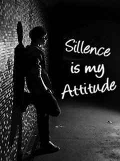 sillence-is-my-attitude-Attitude-WhatsApp-DP