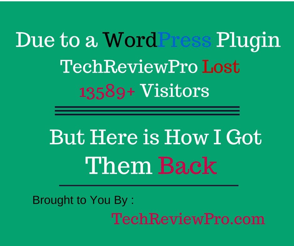 Due to A WordPress Plugin TechReviewPro Lost 13589 Visitors