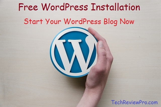 How to Start A WordPress Blog - Free WordPress Installation Service