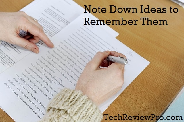 Note Down Ideas to Remember Them - Creative Writing Tips