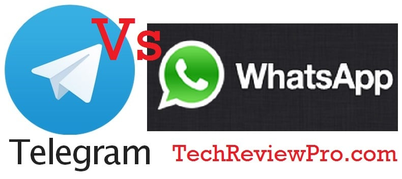 Telegram Vs WhatsApp - TechReviewPro