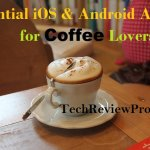 6 Essential iOS Apps & Free Android Apps For Coffee Lovers