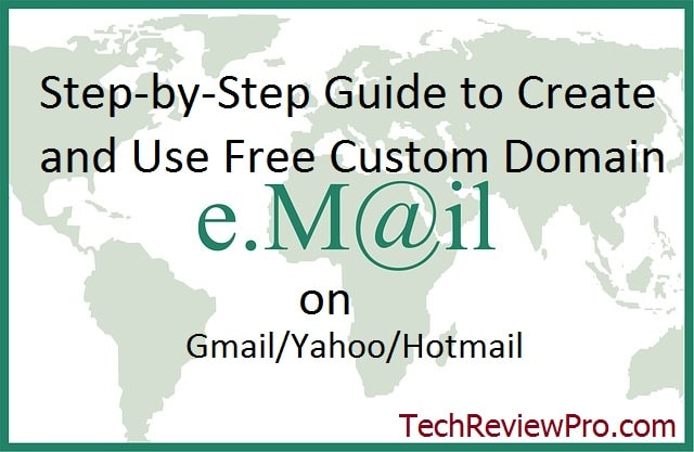 How to Use Custom Email Domain Name with Gmail/Hotmail/Yahoo?